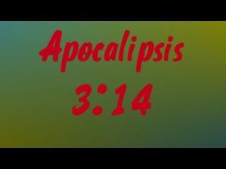 APOCALIPSIS 3.14